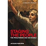 Staging the People: The Proletarian and His Double by Jacques Ranciere (2011-06-01)