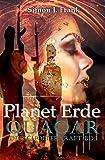 Quaoar Die Schöpferkraft Bd.1: Planet Erde