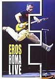 Eros Ramazzotti - Eros Roma Live [2 DVDs]...