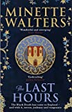 The Last Hours: A sweeping, utterly gripping historical novel for fans of Kate Mosse ...