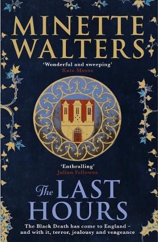 Buchseite und Rezensionen zu 'The Last Hours' von Minette Walters