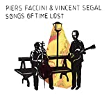 Songs of time lost | Faccini, Piers. Interprète