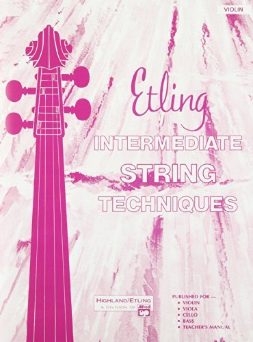 Intermediate String Techniques: Violin by Forest Etling (1990-11-01)