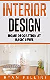 Interior Design: Home Decoration At Basic Level