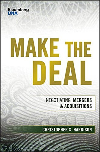 Make the Deal: Negotiating Mergers & Acquisitions (Bloomberg Financial)