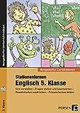 Stationenlernen Englisch 5. Klasse: Sich vorstellen - Fragen stellen und beantworten - Gewohnheiten ausdrücken - Präsensformen bilden (Bergedorfer Lernstationen)