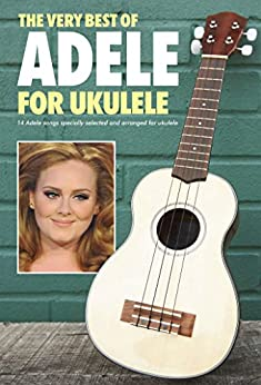 Adele: The Very Best Of for Ukulele par [Wise Publications,]