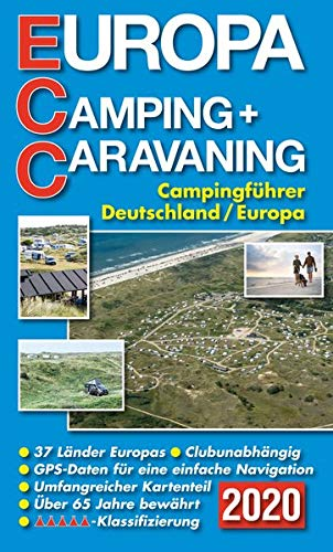 ECC - Europa Camping- + Caravaning-Führer 2020: Campingführer Deutschland / Europa