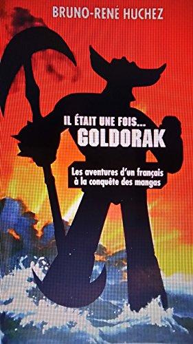IL ETAIT UNE FOIS...GOLDORAK