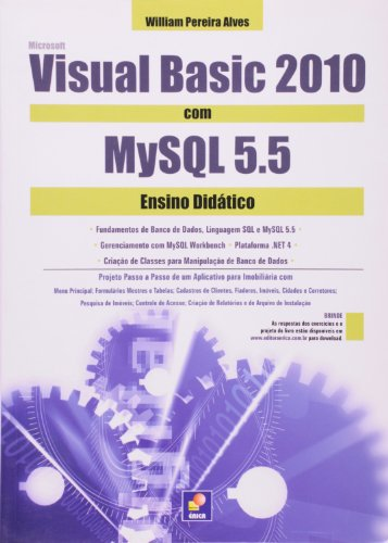 Microsoft Visual Basic 2010 Com MySQL 5.5. Ensino Didatico par William Pereira Alves