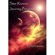 Star Runner: Journey Beyond (The Star Runner)