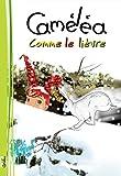 Caméléa comme le lièvre (La série d'albums Caméléa pour enfants livre t. 4)
