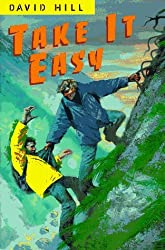 Take It Easy by David Hill (1997-06-01)