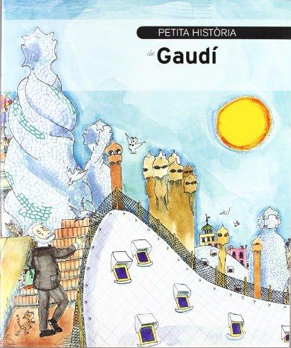 Petita història de Gaudí (Petites Històries)