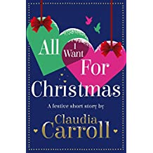 All I Want For Christmas: A festive short story