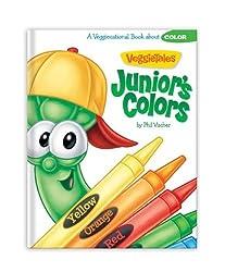 Junior's Colors (VeggieTales (Big Idea)) by Phil Vischer (2012-03-03)