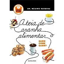 A Teia de Aranha Alimentar. Quem Come Quem? (Em Portuguese do Brasil)