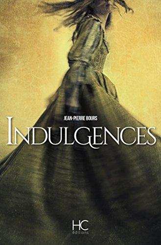 Indulgences (Roman) par Jean-pierre Bours