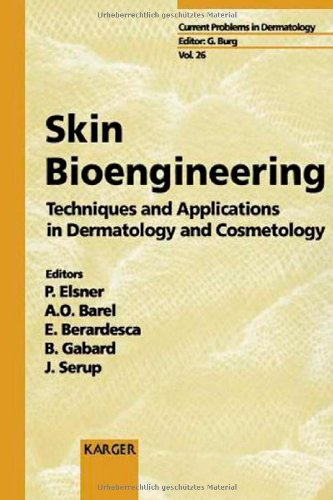 Skin Bioengineering. Techniques and Applications in Dermatology and Cosmetology