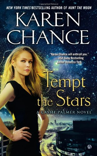 Tempt the Stars: A Cassie Palmer Novel 06 (Cassie Palmer Novels)