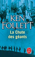 Le siècle, Tome 1 - La chute des géants de Ken Follett