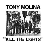 Songtexte von Tony Molina - Kill the Lights