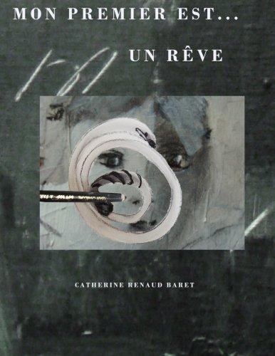 Mon premier est.un reve par Catherine Renaud Baret