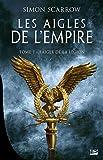 Les Aigles de l'Empire, T1 - L'Aigle de la légion