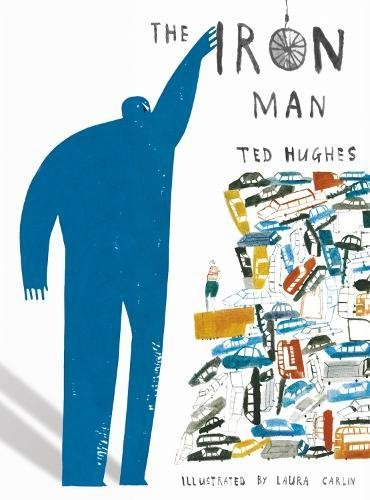 The Iron Man (Illustrated Classics) por Ted Hughes