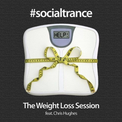 Socialtrance: The Weight Loss Session