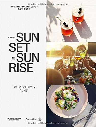 From Sunset to Sunrise - Food, Drinks & Music