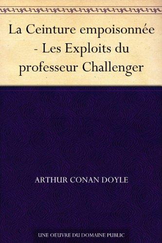 Couverture du livre La Ceinture empoisonnée - Les Exploits du professeur Challenger