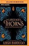 The Language of Thorns: Midnight Tales and...