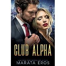 Club Alpha: Dark Psychological Romantic Suspense (English Edition)