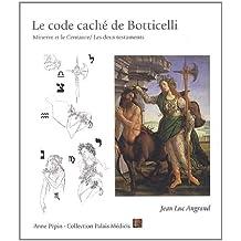 Le code caché de Botticelli : Minerve et le Centaure/Les deux testaments
