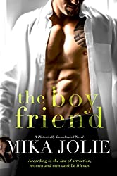 The Boy Friend: A Friends to Lovers Romantic Comedy (Platonically Complicated Book 1)