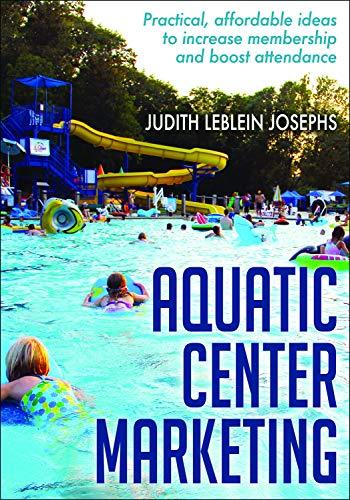 Aquatic Center Marketing (English Edition) por Judith Leblein Josephs