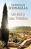 Un été à Lou Triadou (Littérature Française) (French Edition)