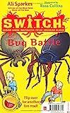 S.W.I.T.C.H.: Bug Battle/GARGOYLZ: Make Some Noise World Book Day