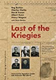 Last of the Kriegies: The Extraordinary True Life Experiences of Five Bomber Command Prisoners of War