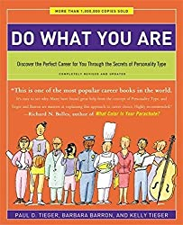 Do What You Are: Discover the Perfect Career for You Through the Secrets of Personality Type - Completely Revised and Updated by Paul D. Tieger (2014-04-24)