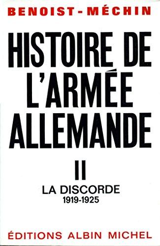 Histoire de l'armée allemande - tome 2 : La Discorde, 1919-1925 (Essais Documents) (French Edition)
