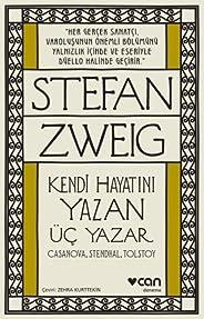 Kendi Hayatını Yazan Üç Yazar: Casanova, Stendhal, Tolstoy