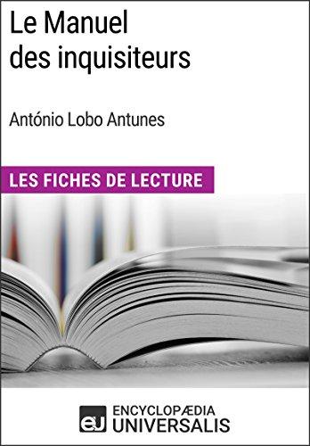Le Manuel Des Inquisiteurs D'antónio Lobo Antunes: Les Fiches De Lecture D'universalis por Encyclopaedia Universalis Gratis