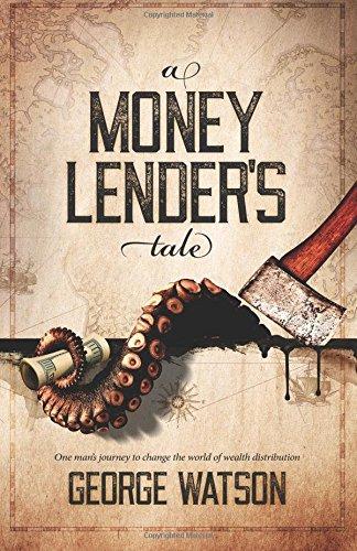 A Money Lender's Tale por George Watson