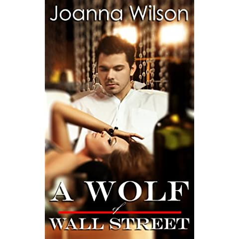 A Wolf of Wall Street (Paranormal Werewolf Shifter Romance) (English Edition)