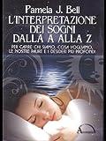 Scarica Libro L interpretazione dei sogni dalla A alla Z (PDF,EPUB,MOBI) Online Italiano Gratis