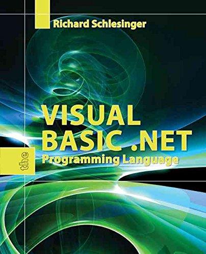 [(Visual Basic .Net : The Programming Language)] [By (author) Richard Schlesinger] published on (April, 2007)