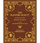 (THE SLEEPING BEAUTY AND OTHER FAIRY TALES) BY Hardcover (Author) Hardcover Published on (09 , 2011)