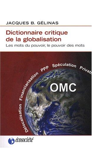 Dictionnaire critique de la globalisation